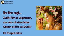 2005-08-25 - Zweifel fuehrt zu Ungehorsam-Fester Glaube-Frei von Zweifel-Trompete Gottes-Liebesbrief von Jesus