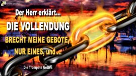2006-03-30 - Die Vollendung-Gebote brechen-Gegen das Gesetz verstossen-Die Trompete Gottes